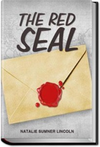 The Red Seal by Natalie Sumner Lincoln