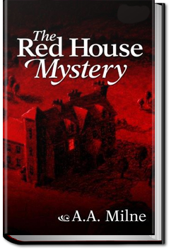 The Red House Mystery by A. A. Milne