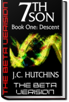 7th Son: Book One - Descent by J.C. Hutchins