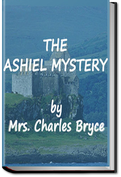 The Ashiel mystery by Mrs. Charles Bryce