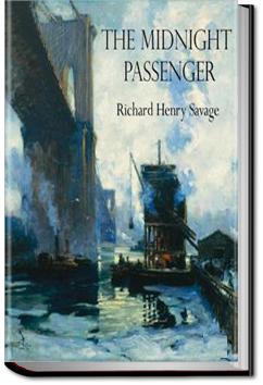 The Midnight Passenger by Richard Henry Savage