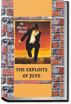 The Exploits of Juve by Pierre Souvestre and Marcel Allain