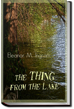The Thing from the Lake by Eleanor M. Ingram