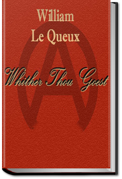 Whither Thou Goest by William Le Queux