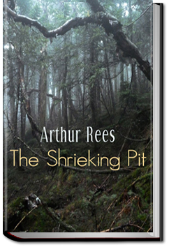 The Shrieking Pit by Arthur J. Rees