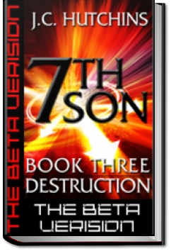 7th Son: Book Three - Destruction by J.C. Hutchins