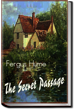 The Secret Passage by Fergus Hume