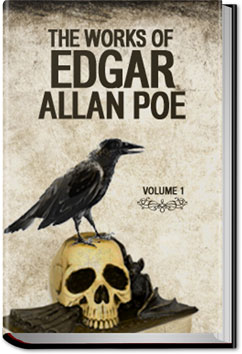 The Works of Edgar Allan Poe - Volume 1 by Edgar Allan Poe
