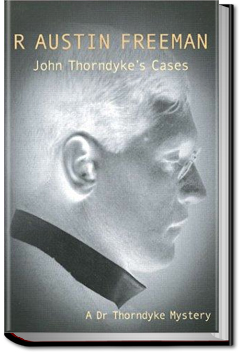 John Thorndyke's Cases by R. Austin Freeman