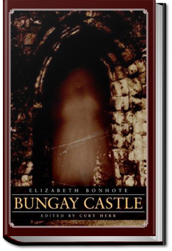 Bungay Castle: A Novel by Elizabeth Bonhote