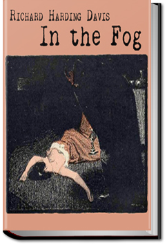 In the Fog by Richard Harding Davis