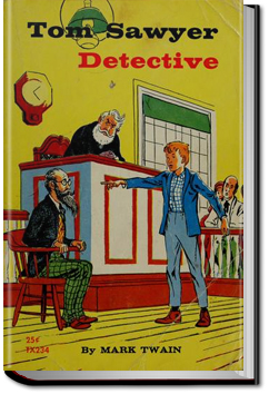 Tom Sawyer, Detective by Mark Twain