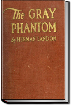 The Gray Phantom by Herman Landon
