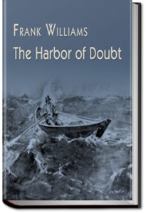 The Harbor of Doubt by Frank Williams