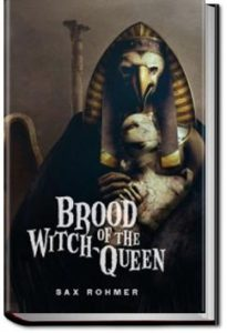 Brood of the Witch-Queen by Sax Rohmer
