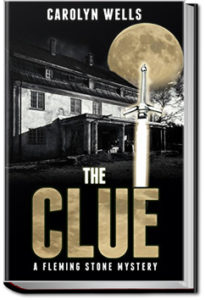 The Clue by Carolyn Wells