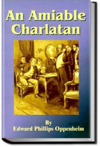 An Amiable Charlatan by E. Phillips Oppenheim