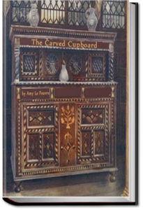 The Carved Cupboard by Amy Le Feuvre