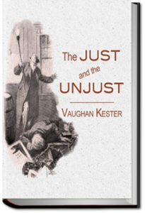 The Just and the Unjust by Vaughan Kester