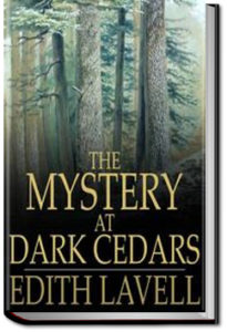 The Mystery at Dark Cedars by Edith Lavell