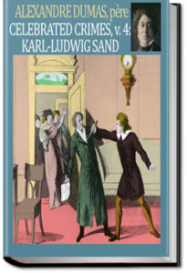 Karl Ludwig Sand by Alexandre Dumas