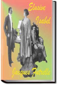 Elusive Isabel by Jacques Futrelle