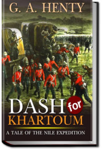 The Dash for Khartoum by G. A. Henty