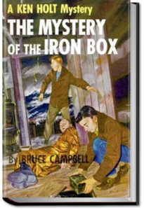 The Mystery of the Iron Box by Bruce Campbell