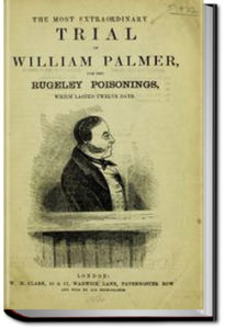 The Most Extraordinary Trial of William Palmer