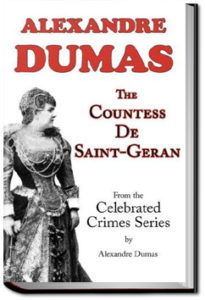 The Countess of Saint Geran by Alexandre Dumas