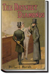 The Datchet Diamonds by Richard Marsh
