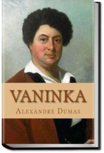 Vaninka by Alexandre Dumas