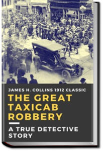 The Great Taxicab Robbery by James H. Collins