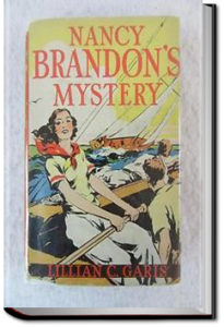 Nancy Brandon's Mystery by Lilian C. Garis