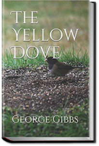The Yellow Dove by George Gibbs