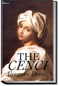 The Cenci by Alexandre Dumas
