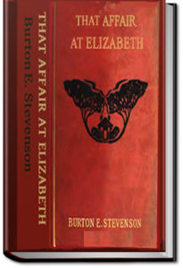 That Affair at Elizabeth by Burton E. Stevenson