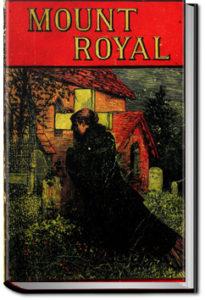 Mount Royal - Volume 1 by M. E. Braddon