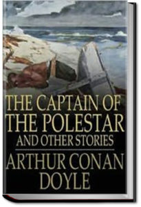 The Captain of the Polestar by Sir Arthur Conan Doyle