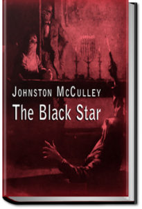 The Black Star by Johnston McCulley