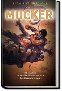 The Mucker by Edgar Rice Burroughs