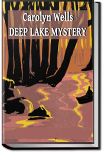 The Deep Lake Mystery by Carolyn Wells