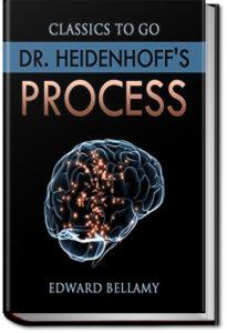 Dr. Heidenhoff's Process by Edward Bellamy
