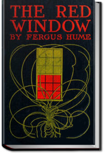 The Red Window by Fergus Hume