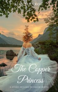 The Copper Princess by Kirk Munroe