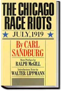 The Chicago Race Riots by Carl Sandburg