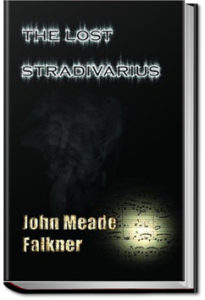 The Lost Stradivarius by John Meade Falkner